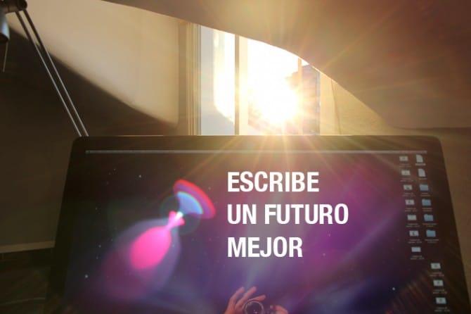 Escribe un futuro mejor